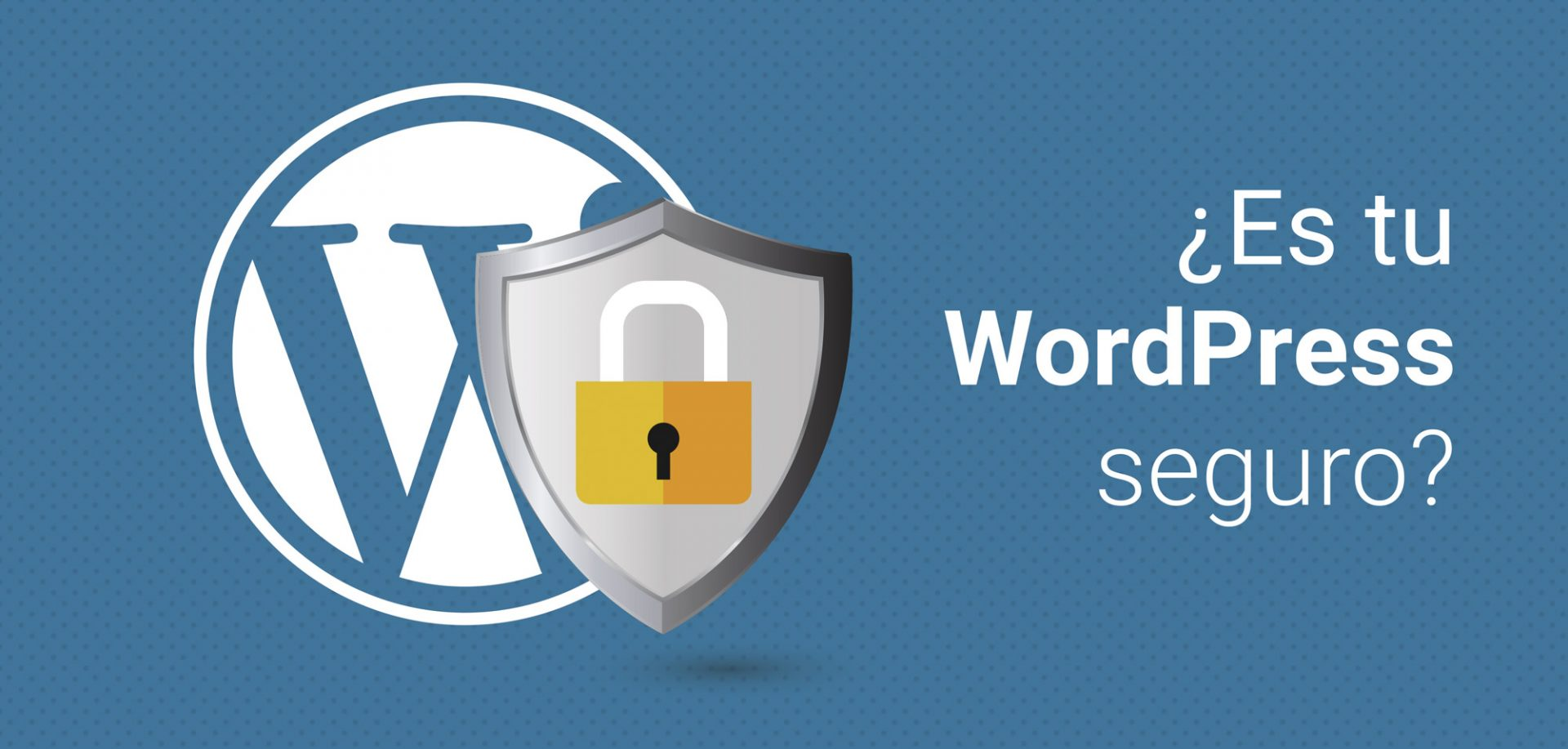 Aumentar la seguridad de Wordpress